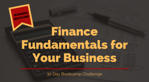 Finance Fundamentals for Your Business