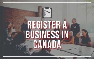 How To Register a Business in Canada