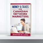 Money and taxes for Canadian Network Marketers