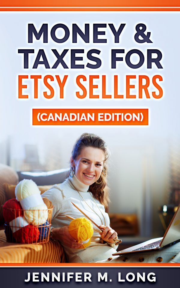 Money & Taxes for Etsy Sellers in Canada