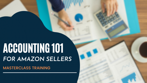 Accounting 101 Amazon Sellers