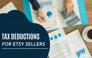Tax Deductions Etsy Sellers