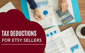 Tax Deductions for Online Sellers Etsy amazon