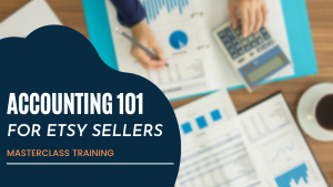 Accounting 101 Tax Deductions Etsy Sellers
