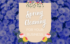 CHECKLIST Spring Cleaning for Your Business